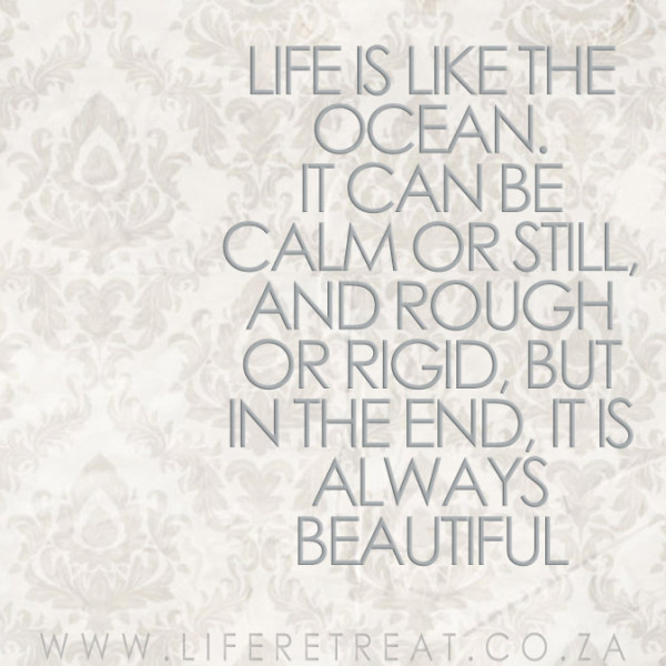 life is like the ocean