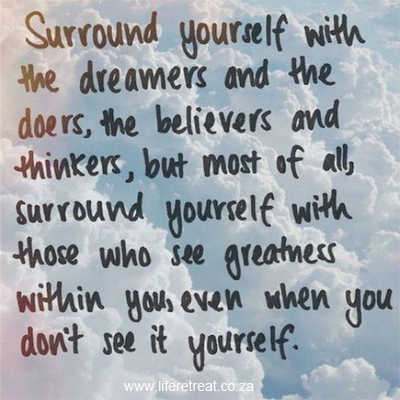 Inspirational Quote Who Should You Surround Yourself With Life