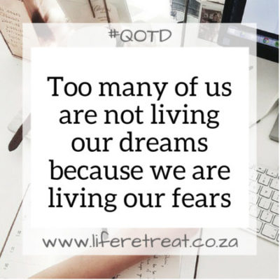 Inspirational Quote – Dreams Or Fears