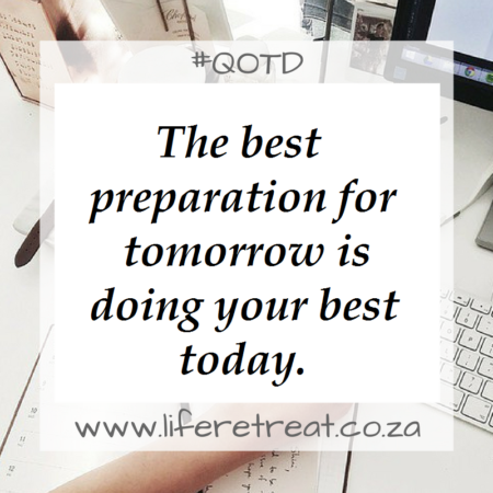 Inspirational Quotes – The Best Preparation