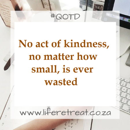 Words of Wisdom – Act Of Kindness