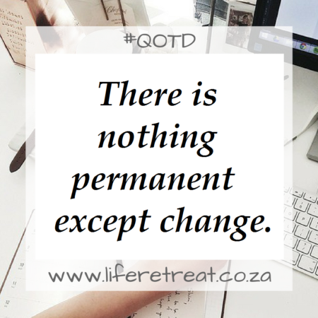 Inspirational Quote – Nothing Permanent